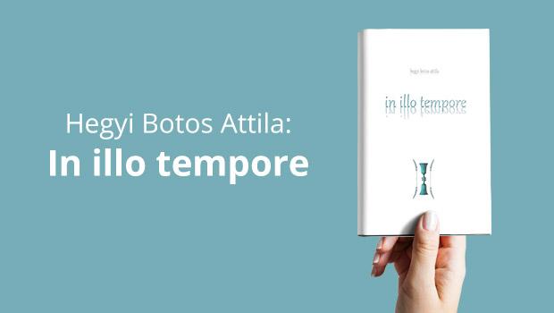 Hegyi-Botos-Attila-In-illo-tempore-kiemelt-kep